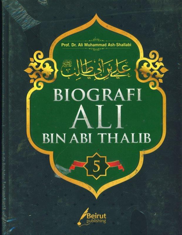 Cover Buku BIOGRAFI ALI BIN ABI THALIB JILID 5 (HARD COVER)