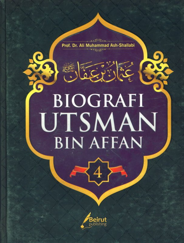 Cover Buku BIOGRAFI UTSMAN BIN AFFAN (Hard Cover)