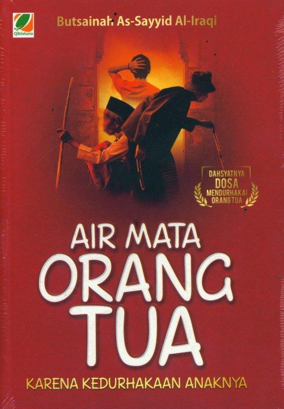 Cover Buku AIR MATA ORANG TUA