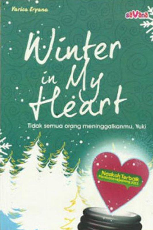 Cover Buku Winter in My Heart : Tidak semua orang meninggalkanmu, Yuk!