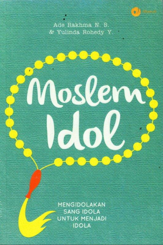 Cover Buku Moslem Idol