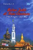 Bulan Sabit di Kota Vientiane ( Catatan Persinggahan Di Negeri Orang )