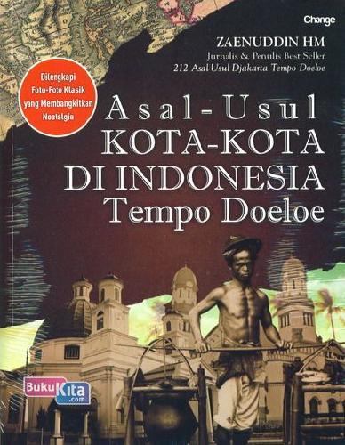 Cover Buku Asal-Usul Kota-Kota Di Indonesia Tempo Doeloe