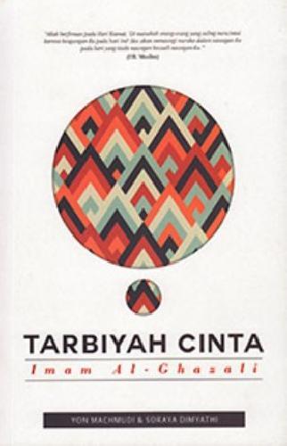 Cover Buku Tarbiyah Cinta Imam Al-Ghazali