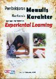 Pembelajaran Menulis Berbasis Karakter dengan Pendekatan Experiental Learning