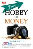 From Hobby To Money