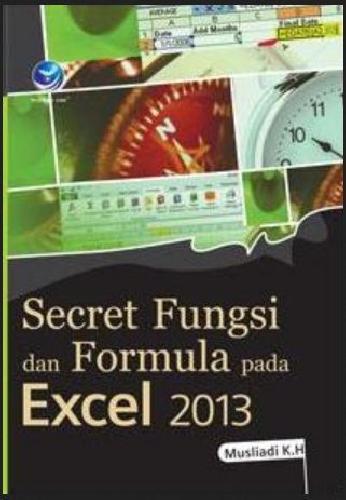 Cover Buku Secret Fungsi dan Formula pada Excel 2013