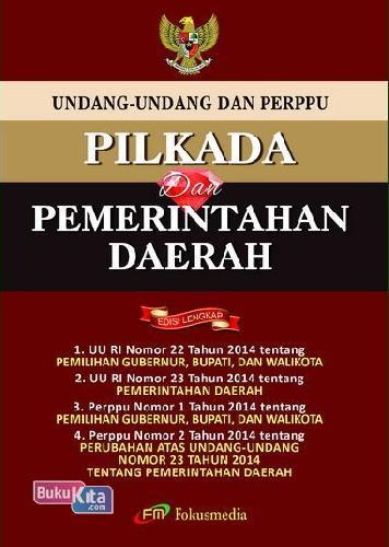 Cover Buku Undang2 & Perppu Pilkada&Pemerintahan Daerah Edisi Lengkap