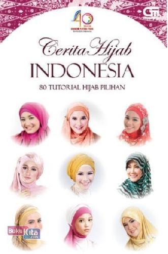 Cover Buku Cerita Hijab Indonesia: 80 Tutorial Hijab Pilihan
