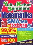 SMA/Ma Kl 10-12 Yuk..! Kebut Semalam Kuasai Matematika