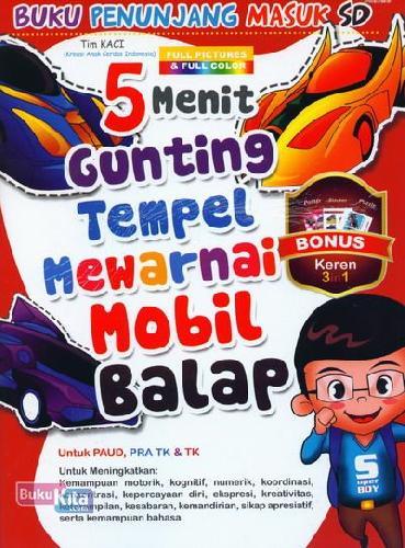 Cover Buku 5 Menit Gunting Tempel Mewarnai Mobil Balap (Buku Penunjang Masuk SD)