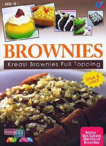 Cover Buku Brownies: Kreasi Brownies Full Topping