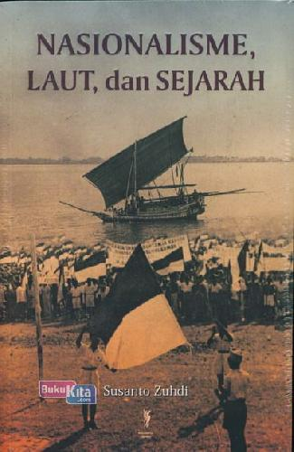 Cover Buku Nasionalisme, Laut dan Sejarah