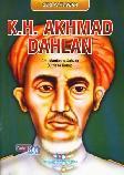 Seri Pahlawan : K.H. Akhmad Dahlan