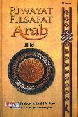 Riwayat Filsafat Arab Jilid 1