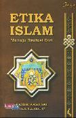 Etika Islam Menuju Evolusi Diri
