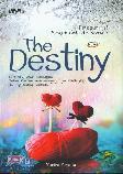 The Destiny : Perjalanan Hati Merajut Cinta dan Kesetiaan