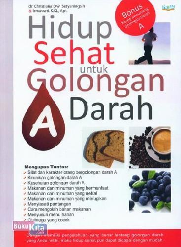 Cover Buku Hidup Sehat untuk Golongan Darah A