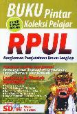 Buku Pintar Koleksi Pelajar RPUL ( Rangkuman Pengetahuan Umum Lengkap ) SD/MI Kelas 4,5 dan 6
