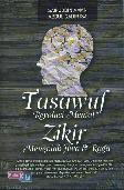 Tasawuf Revolusi Mental Zikir Mengolab Jiwa & Raga
