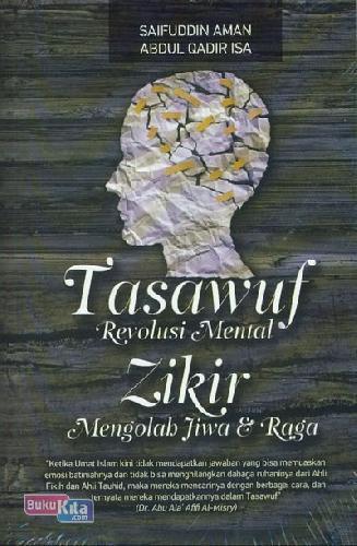 Cover Buku Tasawuf Revolusi Mental Zikir Mengolab Jiwa & Raga