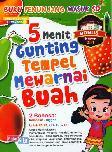 5 Menit Gunting Tempel Mewarnai Buah (Full Color)