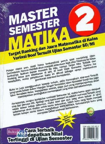 Cover Belakang Buku Master Semester Matika Kumpulan Soal2 Matematika Yang Selalu Keluar dalam Ujian Semester SD/MI Kelas 2
