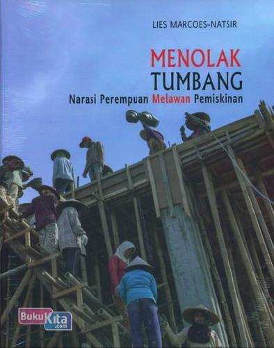 Cover Buku Menolak Tumbang : Narasi Perempuan Melawan Pemiskinan