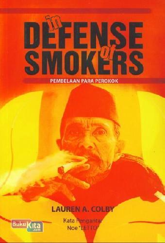 Cover Buku In Defense Of Smokers (Pembelaan Para Perokok)