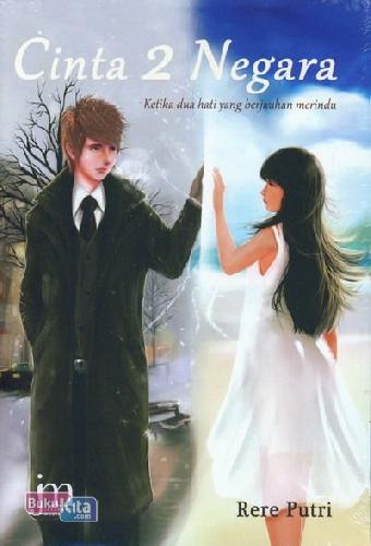 Cover Buku Cinta 2 Negara: Ketika Dua Hati...