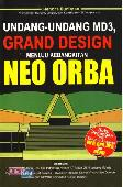 Undang-undang Md3, Grand Design Menuju Kebangkitan Neo Orba