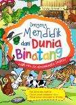 Dongeng Mendidik Dari Dunia Binatang