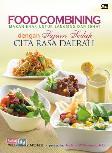 Food Combining: Makan Enak Untuk Langsing & Sehat Dengan Sajian Sedap Cita Rasa Daerah