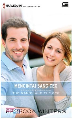Cover Buku Harlequin Koleksi Istimewa: Mencintai Sang CEO - The Nanny and The CEO