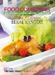 Food Combining: Makanan Enak Untuk Langsing & Sehat Menu 2 Minggu Bekal Kantor