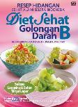 Resep Hidangan Sehat Alami Selera Indonesia Diet Sehat Golongan Darah B