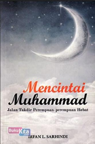 Cover Buku Mencintai Muhammad