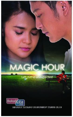Cover Buku Magic Hour: Let In The Unnexpected