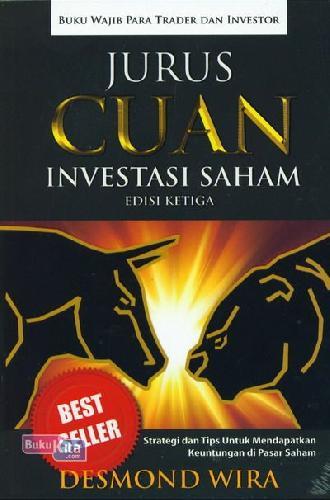 Cover Buku Jurus CUAN Investasi Saham Edisi Ketiga : Strategi dan Tips Untuk Mendapatkan Keuntungan di Pasar Saham