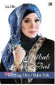 Tutorial 33 Gaya Jilbab Bol-Bal, Kerudung 2 Motif Bolak-Balik