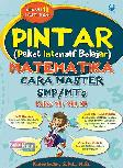 Pintar Matematika Cara Master SMP Kelas 7, 8, 9