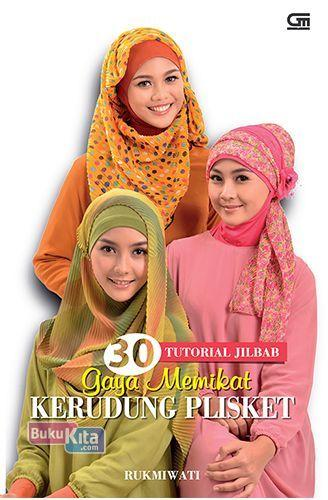 Cover Buku 30 Tutorial Jilbab Gaya Memikat Kerudung Plisket