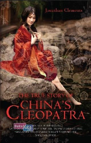 Cover Buku The True Story Of Chinas Cleopatra