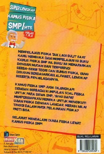 Cover Belakang Buku SMP/Mts :Superlengkap Kamus Fisika Kl.7,8,9