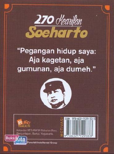 Cover Belakang Buku 270 Kearifan Soeharto : Kumpulan Ucapan Pak Harto Semasa Hidup