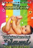 Rangkaian Nama Bayi Islami Terbaik Sepanjang Masa