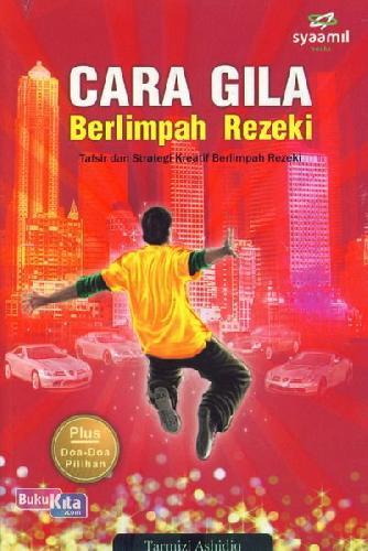 Cover Buku Cara Gila Berlimpah Rezeki