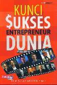 Kunci Sukses Entrepreneur Dunia