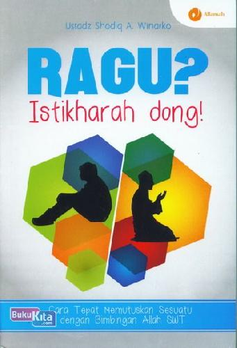 Cover Buku Ragu Istikharah Dong