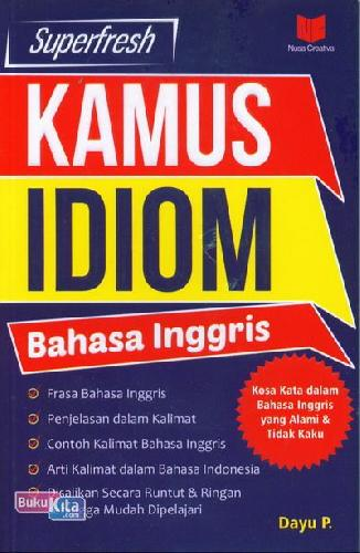 Cover Buku Superfresh Kamus Idiom Bahasa Inggris